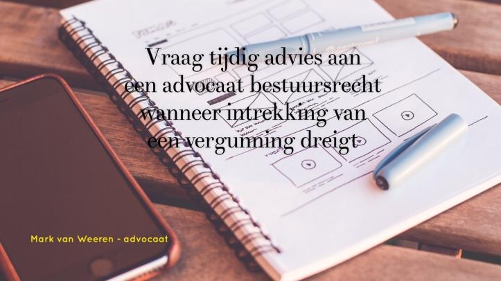 advocaat bestuursrecht advies vergunning