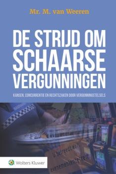 Boek De Strijd om Schaarse Vergunningen Kluwer mei 2019